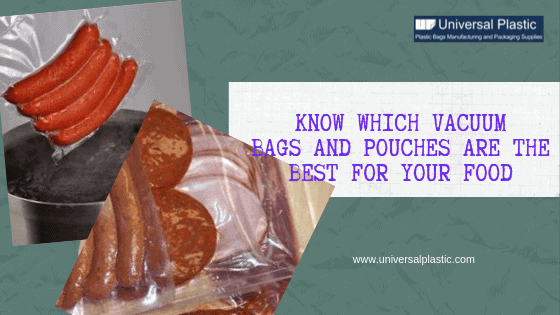 Know Which Vacuum Bags and Pouches Are the Best for Your Food